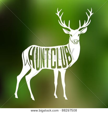 Deer Silhouette with text inside on blur background. Hunt club concept