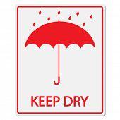 stock photo of fragile sign  - Keep Dry Vector Sign - JPG