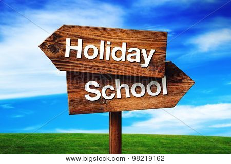 Holiday Or School Choice