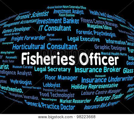 Fisheries Officer Indicates Officials Fishing And Administrator