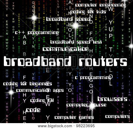 Broadband Routers Represents World Wide Web And Computing