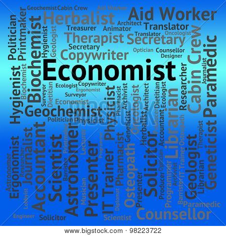 Economist Job Means Macro Economics And Career