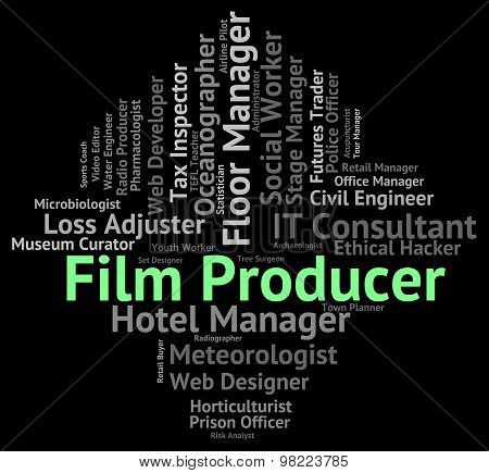 Film Producer Represents Productions Employee And Career