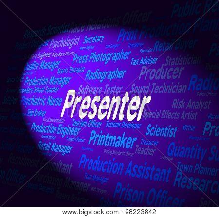 Presenter Job Represents Anchor Person And Career