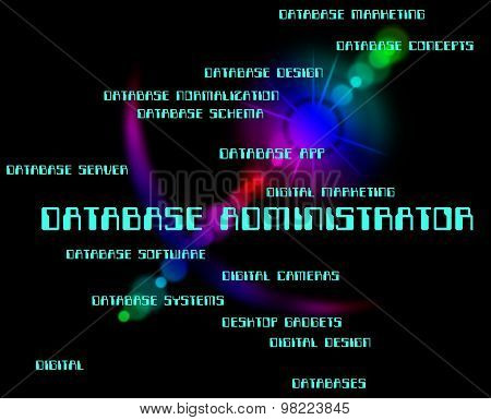 Database Administrator Represents Administrates Computer And Administration
