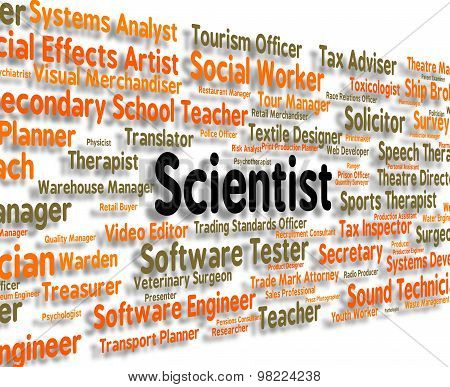 Scientist Job Shows Occupation Work And Position