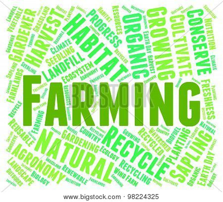 Farming Word Represents Words Farmstead And Farmland