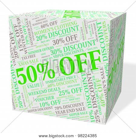 Fifty Percent Off Indicates Clearance Sale And Save