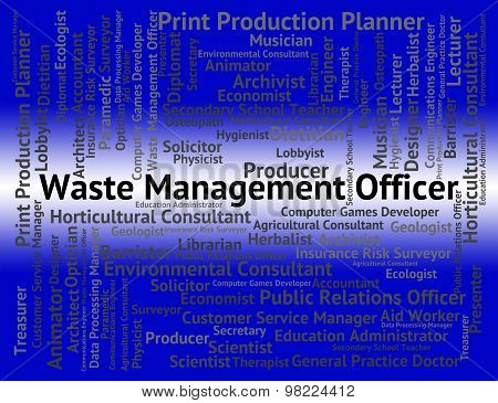 Waste Management Officer Means Get Rid And Administrators