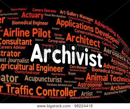 Archivist Job Represents Employee Occupation And Occupations