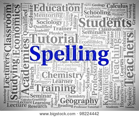 Spelling Word Means Spellings Handwriting And Publish