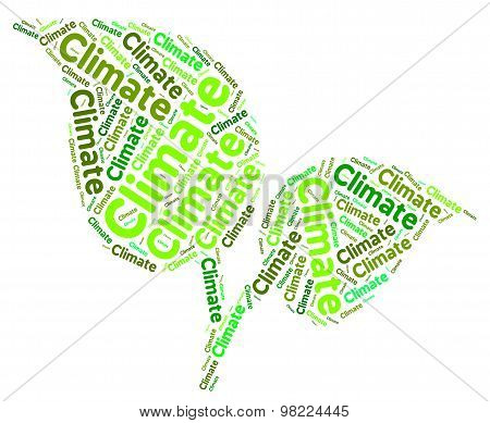 Climate Word Means Atmospheric Conditions And Meteorological