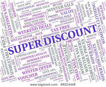 Super Discount Indicates Savings Magnificent And Offers