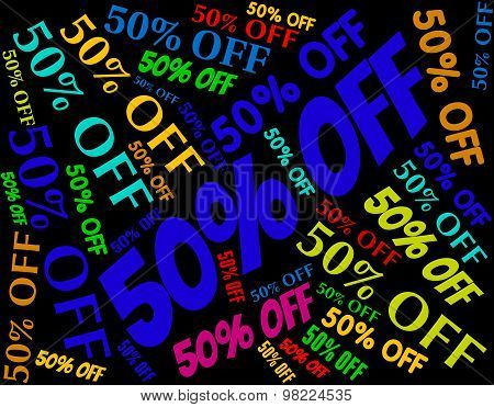 Fifty Percent Off Represents Promo Promotion And Discount