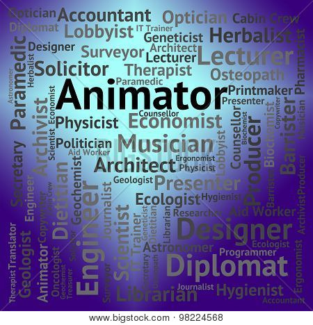 Animator Job Represents Word Hire And Career
