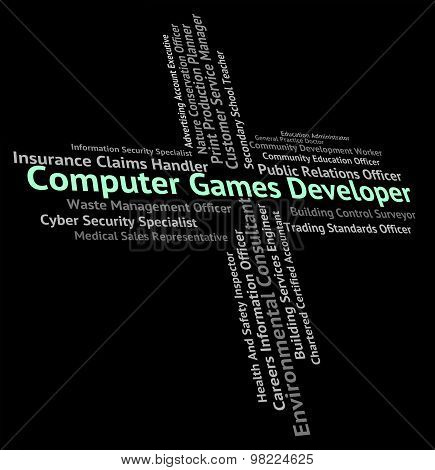 Computer Games Developer Shows Recreational Job And Word