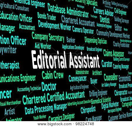 Editorial Assistant Represents Subordinate Occupations And Edits