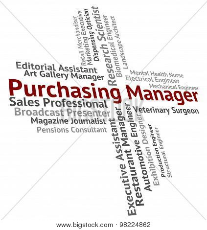 Purchasing Manager Means Employer Purchasers And Position