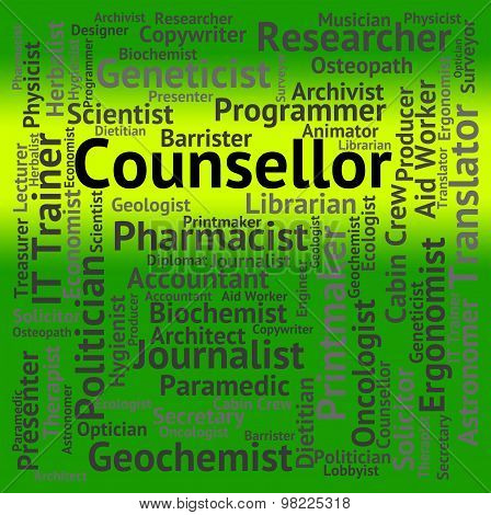 Counsellor Job Means Consultant Words And Confidante