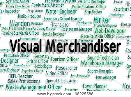 Visual Merchandiser Means Job Position And Hire
