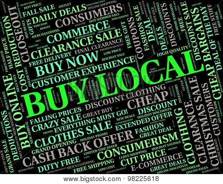 Buy Local Means Bought Near And Retail