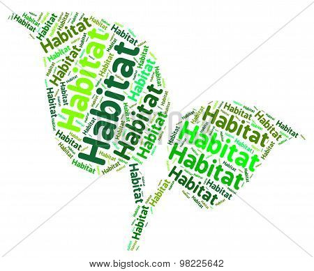 Habitat Word Means Terrain House And Dwellings