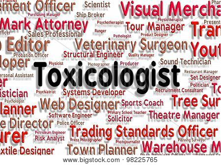 Toxicologist Job Represents Hiring Text And Employment