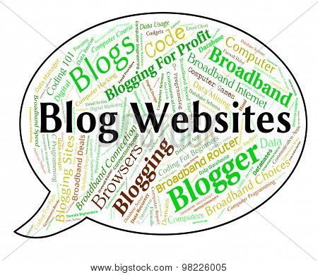 Blog Websites Indicates Text Internet And Domains