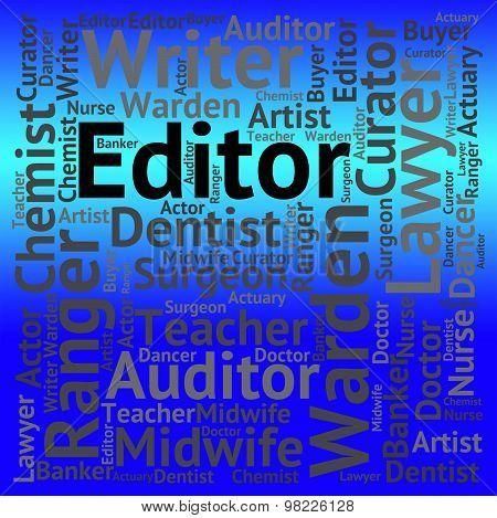 Editor Job Represents Career Editors And Word