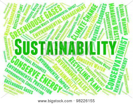 Sustainability Word Indicates Ecology Text And Reuse