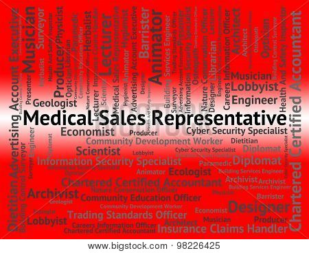 Medical Sales Representative Shows Employment Employee And Work