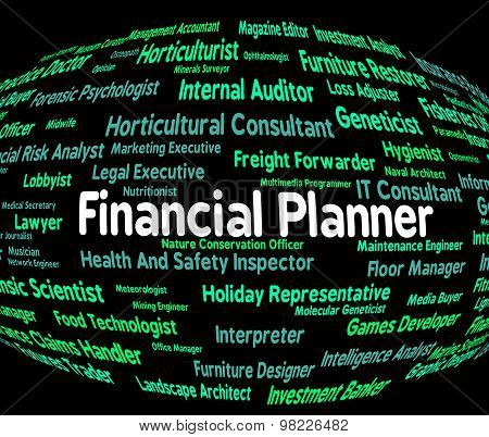 Financial Planner Means Word Planning And Hire