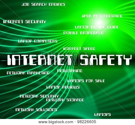 Internet Safety Means World Wide Web And Care