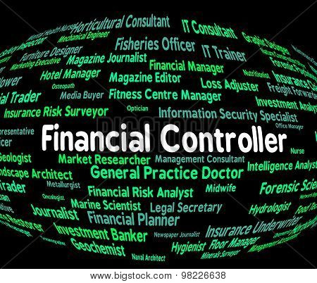 Financial Controller Shows Employment Controllers And Occupations