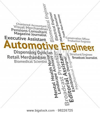 Automotive Engineer Shows Text Job And Motor