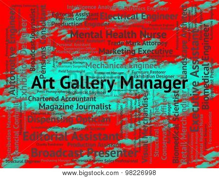 Art Gallery Manager Indicates Occupations Career And Arts