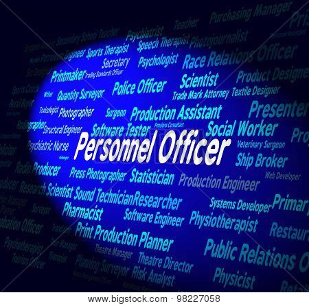 Personnel Officer Represents Human Resources And Administrator