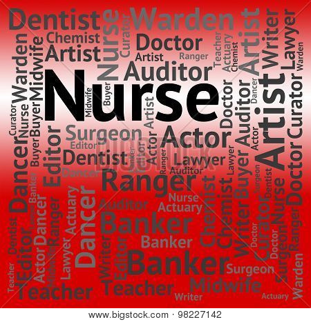 Nurse Job Represents Hiring Words And Work