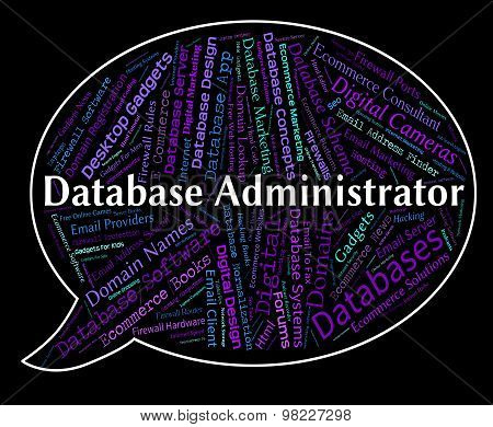 Database Administrator Indicates Head Manager And Official