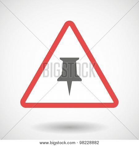 Warning Signal With A Push Pin