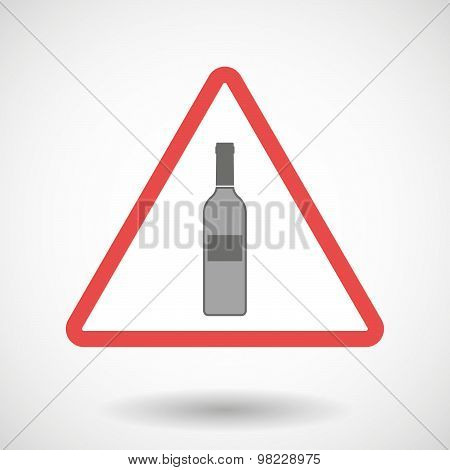 Warning Signal With A Bottle Of Wine