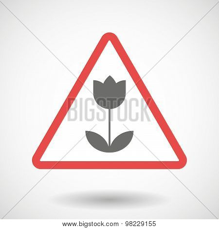 Warning Signal With A Tulip