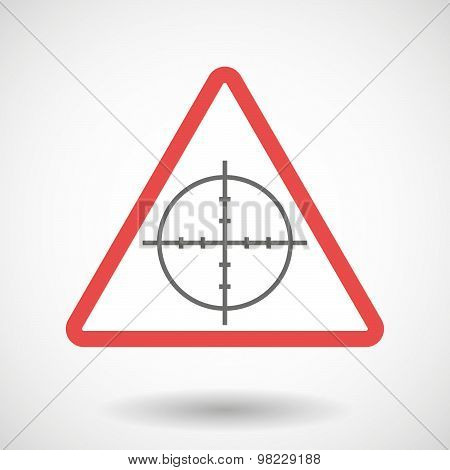Warning Signal With A Crosshair