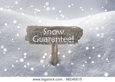 Christmas Sign With Snowflakes Text Snow Guarantee
