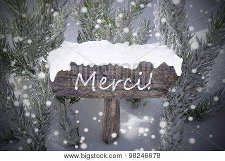 Christmas Sign Snowflakes Fir Tree Merci Mean Thanks