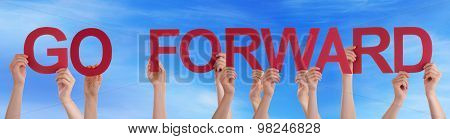 People Hands Holding Red Straight Word Go Forward Blue Sky