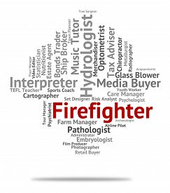 picture of firemen  - Firefighter Job Indicating Words Fireman And Text - JPG