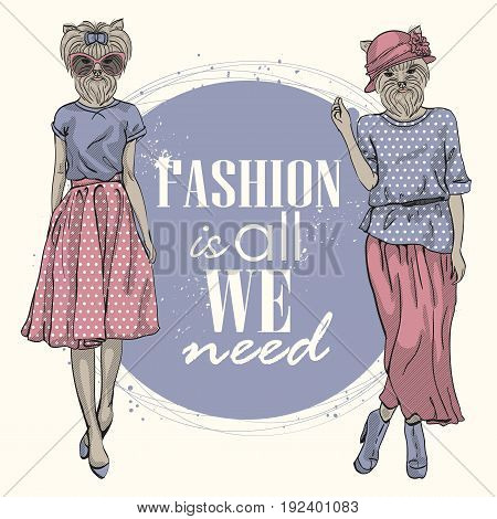 Two vector models with dog head in a scirts and text on background. Fashion is all we need.