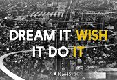 Dream Wish Do It Life Motivation Positivity Attitude Possible Graphic Words poster