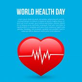 World Health Day Vector Illustration With Text, Red Heart And Heartbeat. Medicine And Healthcare Typ poster